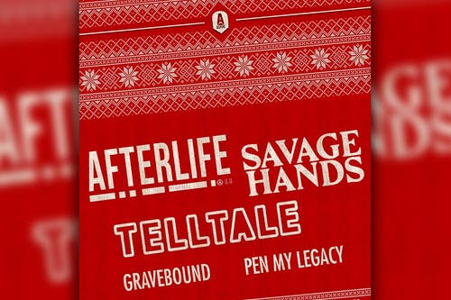 Afterlife, Savage Hands, Telltale: a Holiday Show!