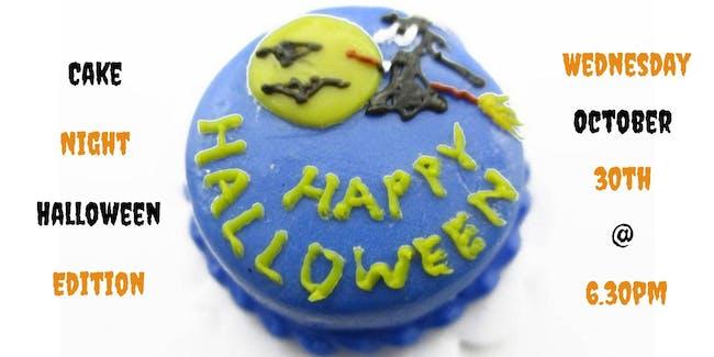 Cake Night Halloween Edition
