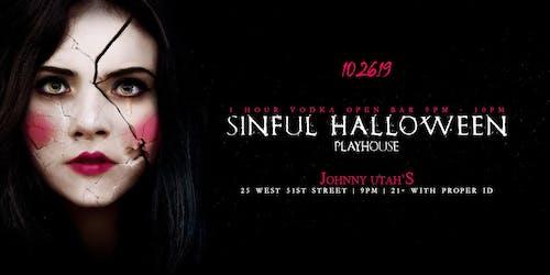 Johnny Utah's Sinful Halloween PlayHouse 10/26