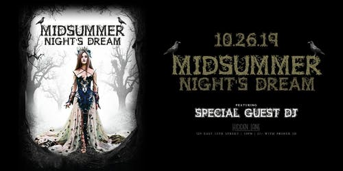 Midsummer Night's Dream at Hidden Lane Halloween