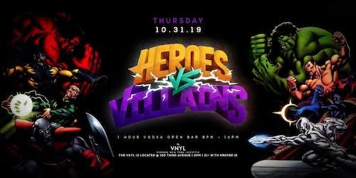Heroes vs Villains at VNYL