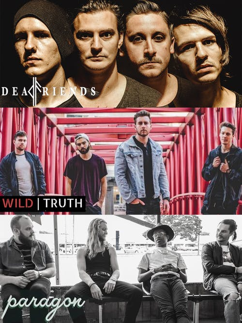 Dead Friends with Paragon and The Wild Truth