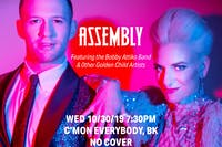 A Night With Assembly ft. The Bobby Attiko Band (+ Golden Child Artists)