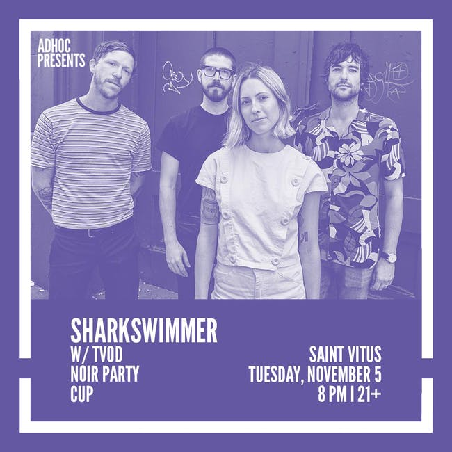 Sharkswimmer, TVOD, Noir Party, CUP