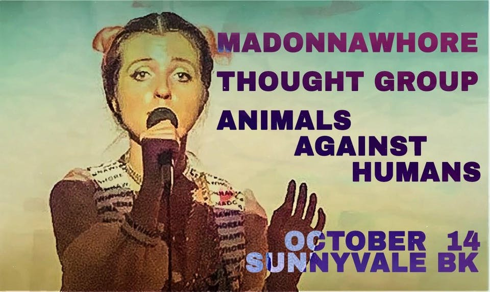 MadonnaWh°re • Thought Group • Animals Against Humans