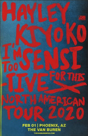 HAYLEY KIYOKO - I'M TOO SENSITIVE FOR THIS X - NORTH AMERICAN TOUR