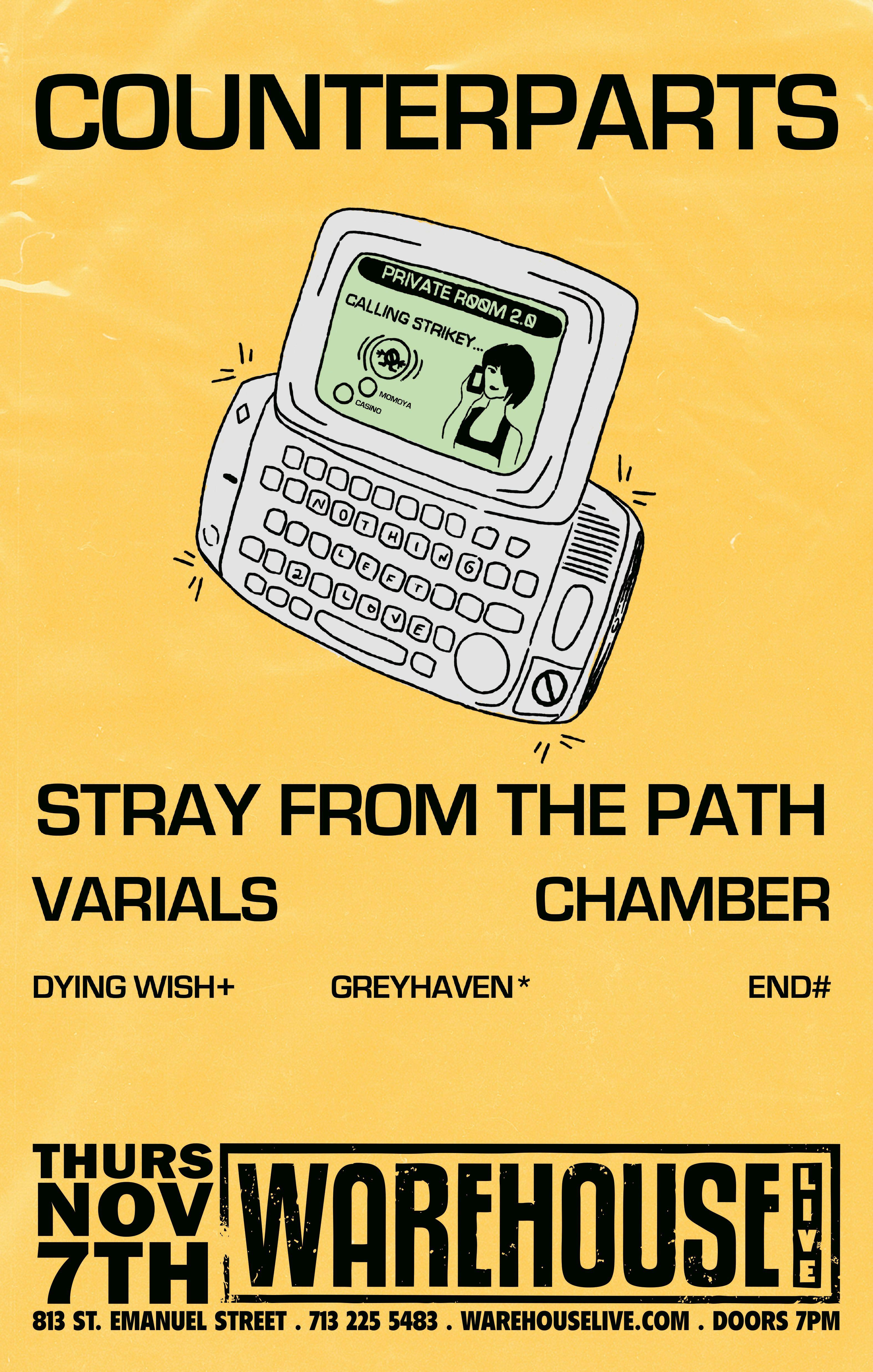 COUNTERPARTS, STRAY FROM THE PATH, VARIALS, CHAMBER, GREYHAVEN