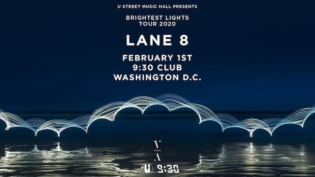 Lane 8 - Brightest Lights Tour (at 9:30 Club)