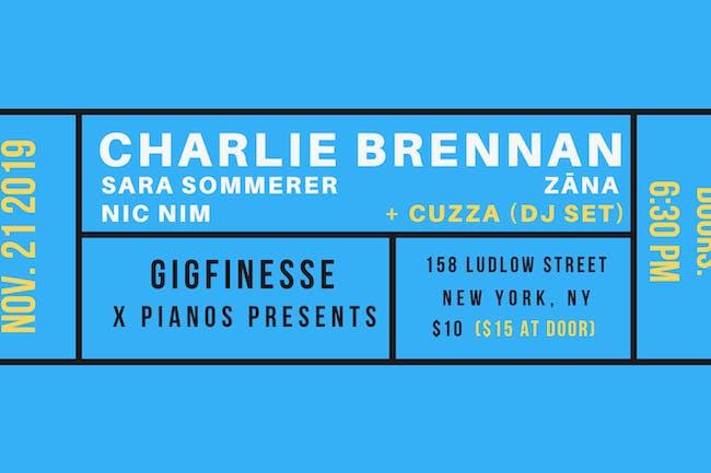 Cuzza (DJ), Charlie Brennan, Sara Sommerer, Zana, Nic Nim