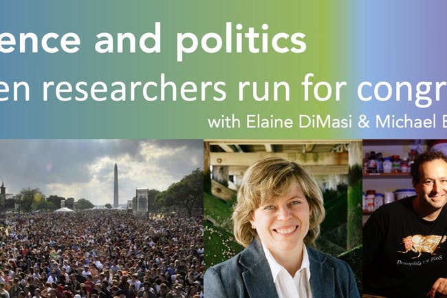 Science and Politics: When Researchers Run for Congress