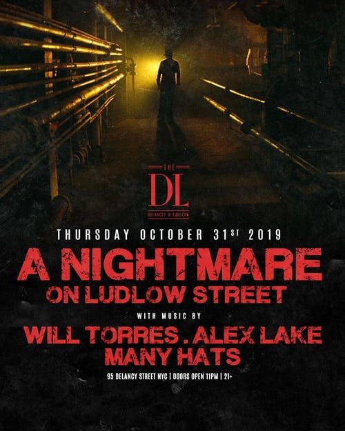 A Nightmare on Ludlow Street at The DL Halloween 10/31