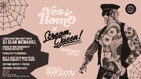 Yes Homo x Scream, Queen! *Halloween Party*