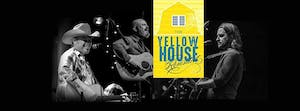 Yellow House Revisited with Cody Canada, Jason Boland & Mike McClure