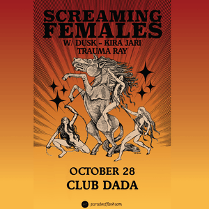 SCREAMING FEMALES • DUSK • Kira Jari • Trauma Ray