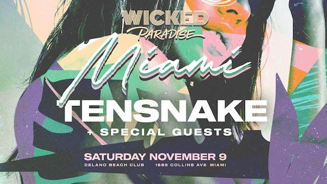 Wicked Paradise Miami ft. Tensnake // Weather Cancellation