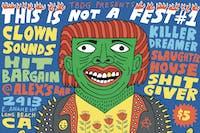 This is Not a Fest #1: Clown Sounds, Hit Bargain, Killer Dreamer & more