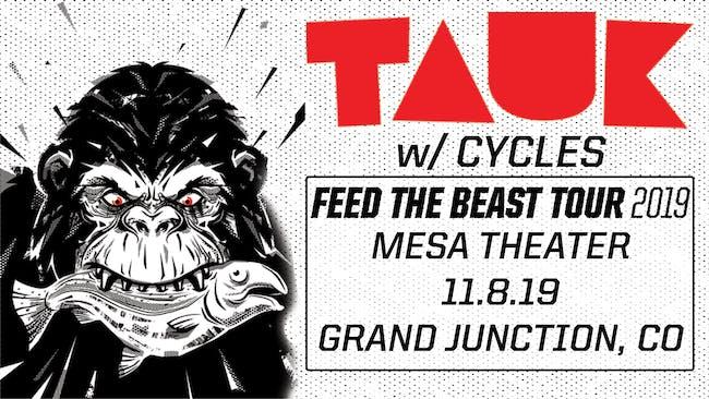 TAUK  w/ Cycles at Mesa Theater