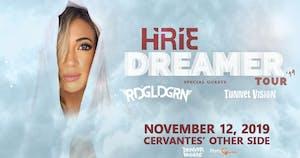 Hirie - Dreamer Tour w/ RDGLDGRN and Tunnel Vision