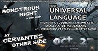 Universal Language w/ Indigenous Peoples and Blotter Bunch