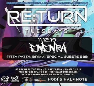 Re:Turn Tuesday feat: Enenra, Pitta Patta, Brixx,