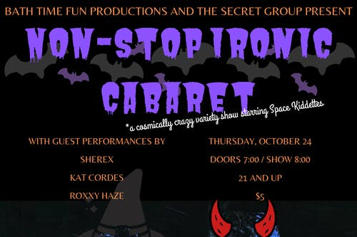 Non-Stop Ironic Cabaret: A Cosmically Crazy Variety Show