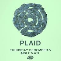 Plaid. DJ Benn Jordan (aka The Flashbulb)