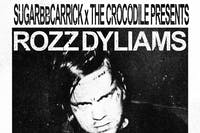 Rozz Dyliams @ The Back Bar