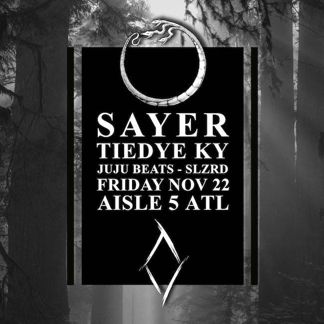 Sayer, Tiedye Ky, JuJu Beats, SLZRD