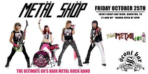 Metal Shop- the Ultimate 80's Hair Metal Rock Band