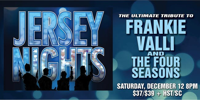 Jersey Nights: A Tribute to Frankie Valli & the Four Seasons