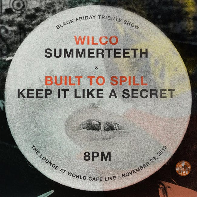 Black Friday Tribute Show: Wilco & Built to Spill