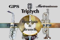Triptych / GPS / Martronimous