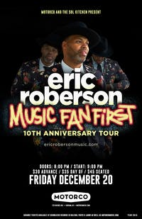 "ERIC ROBERSON 'Music Fan First"" 10th Anniversary Tour"