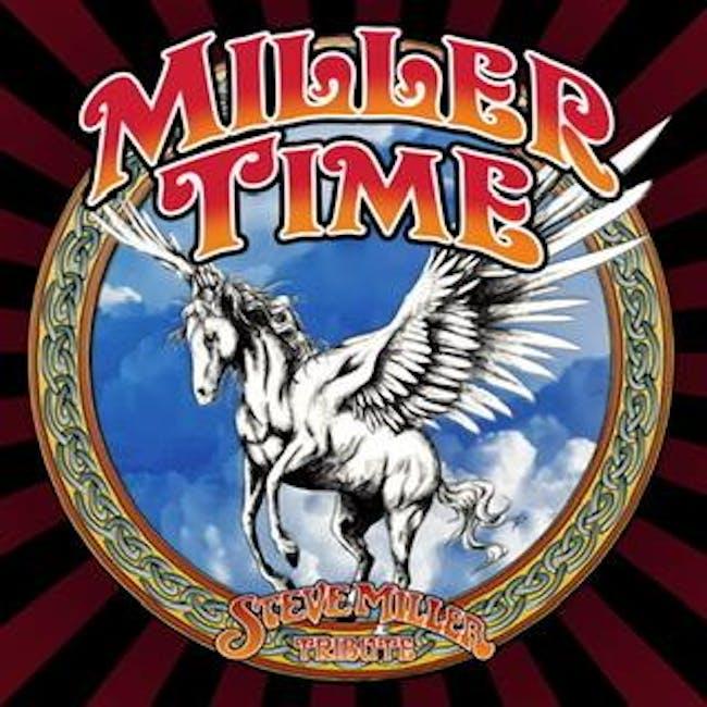 Miller Time - Tribute to Steve Miller Band