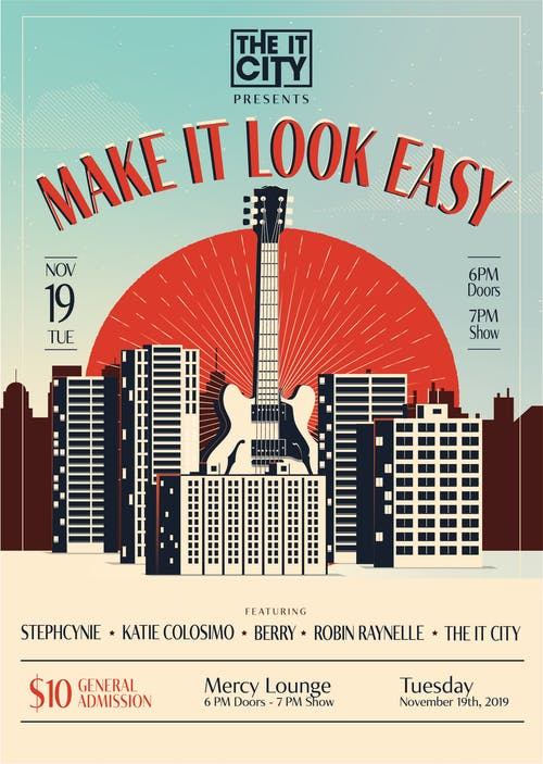 THE IT CITY Presents: MAKE IT LOOK EASY