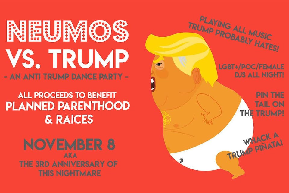 Neumos vs. Trump - An Anti Trump Dance Party!