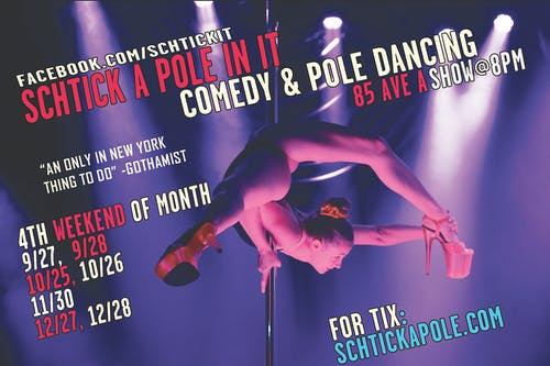 Schtick A Pole In It: a night of comedy & pole dancing