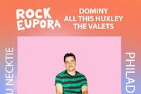 Dominy / Rock Eupora / All This Huxley / The Valets