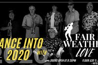 Dance into 2020 with Fair Weather Love