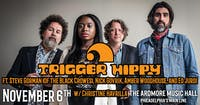 Trigger Hippy ft. Steve Gorman, Nick Govrik, Amber Woodhouse, and Ed Jurdi