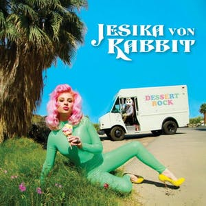 Jesika Von Rabbit w/ Landroid & Popstar Nima