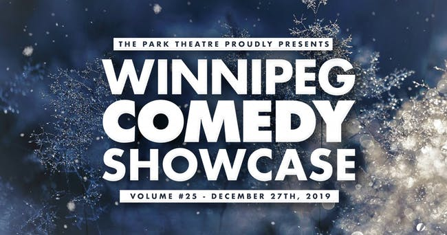 Winnipeg Comedy Showcase Vol #25