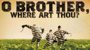 Films at The Freight: O BROTHER, WHERE ART THOU?