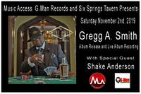 Gregg A. Smith Album Release and Live Album Recording