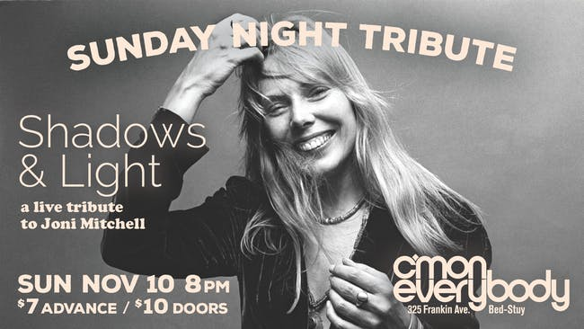 Shadows & Light: a live tribute to Joni Mitchell