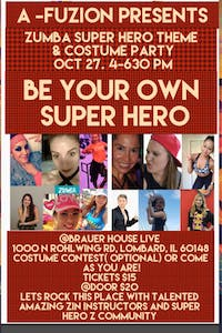 A-Fuzion Presents Zumba Super Hero Theme & Costume Party at BHouse LIVE