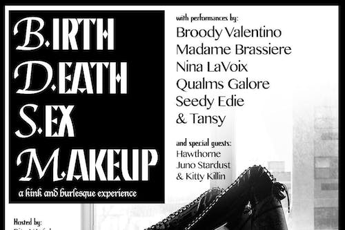 Birth, Death, Sex and Makeup