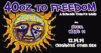 40 Oz. To Freedom (Sublime Tribute) w/ Ufer, Wave 11