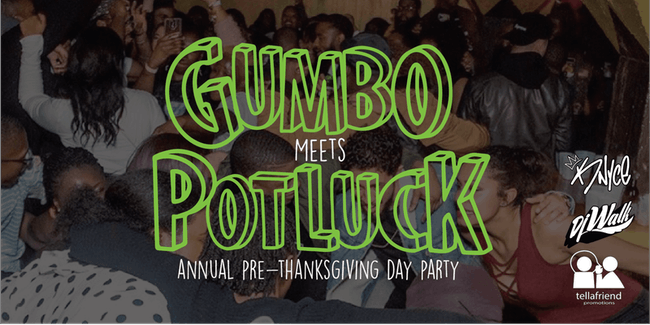 Gumbo Meets Potluck - Annual Pre-Thanksgiving Day Party