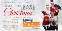 Family Scene - Dufflebag Theatre presents 'Twas the Night Before Christmas